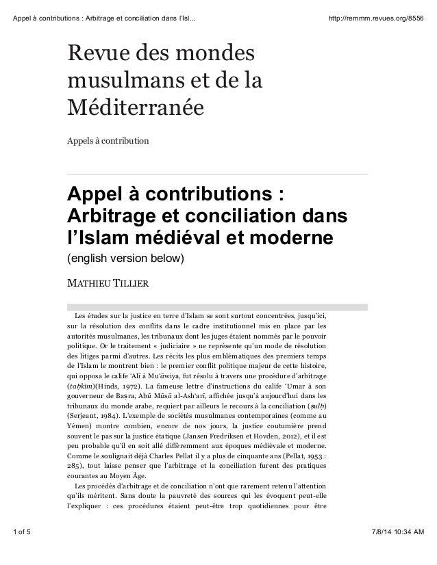 Revue des mondes musulmans et de la Méditerranée Appels à contribution Appel à contributions : Arbitrage et conciliation d...