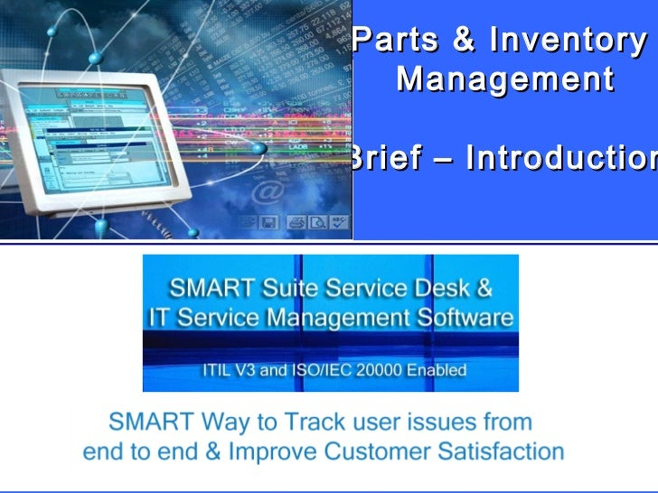 Parts & Inventory  Management Brief – Introduction n