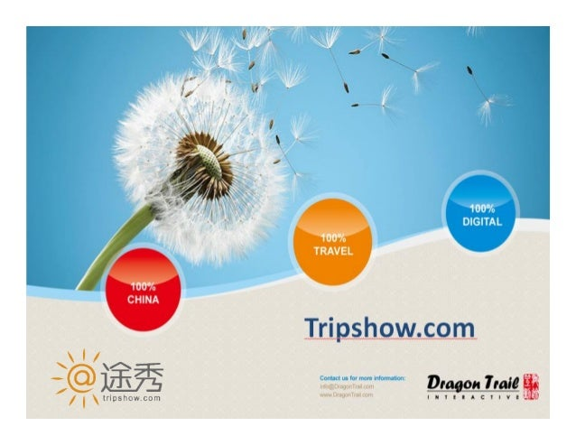 What is Tripshow.com As Chinas newest travel website, Tripshow.com serves the new and socially ...