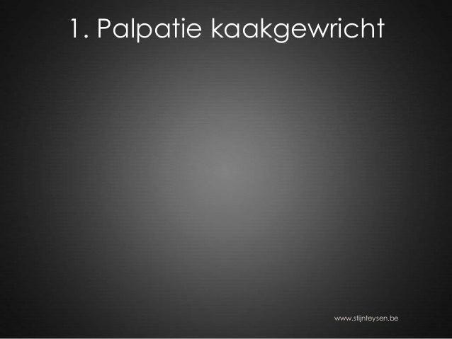 1. Palpatie kaakgewricht www.stijnteysen.be