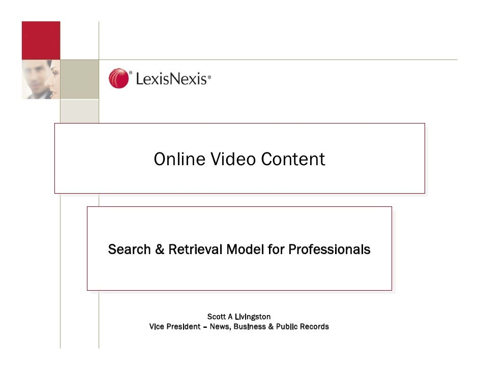 Online Video Content        Online Video Content    Search & Retrieval Model for Professionals Search & Retrieval Model fo...