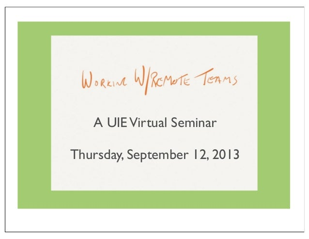 A UIEVirtual Seminar Thursday, September 12, 2013