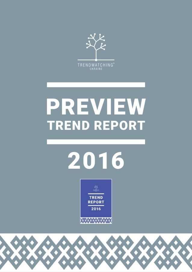 PREVIEW TREND REPORT 2016