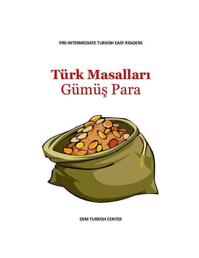 PRE-INTERMEDIATE TURKISH EASY READERS Türk Masalları Gümüş Para DEM TURKISH CENTER