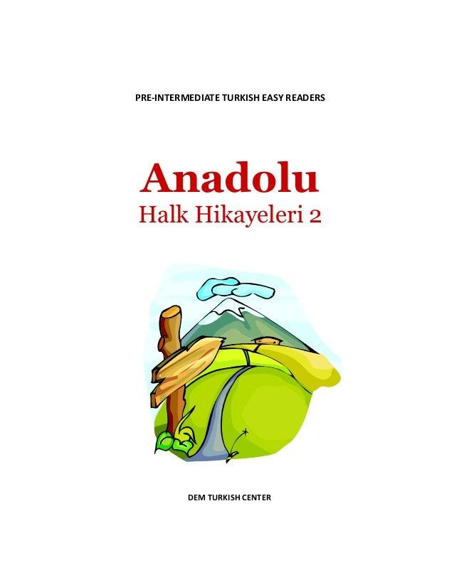 PRE-INTERMEDIATE TURKISH EASY READERS Anadolu Halk Hikayeleri 2 DEM TURKISH CENTER