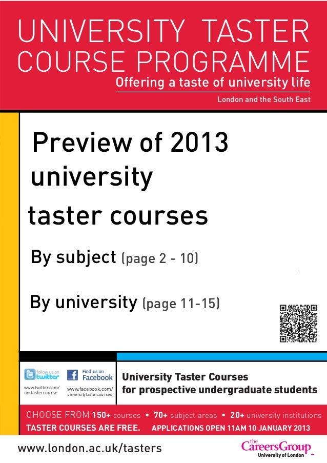 UNIVERSITY TASTER     COURSE PROGRAMME                                                  Offering a taste of university lif...