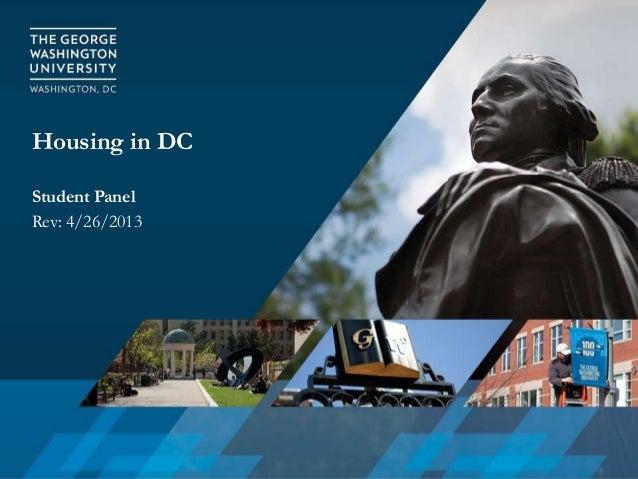 Housing in DCStudent PanelRev: 4/26/2013