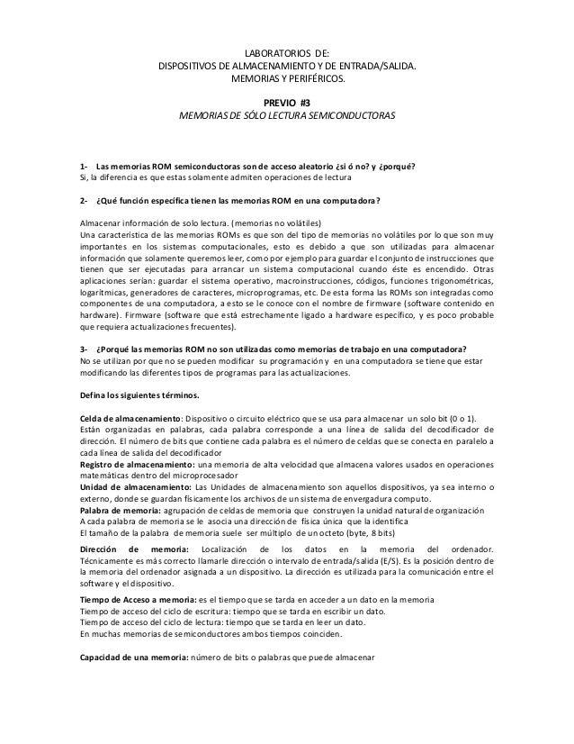 LABORATORIOS DE: DISPOSITIVOS DE ALMACENAMIENTO Y DE ENTRADA/SALIDA. MEMORIAS Y PERIFÉRICOS. PREVIO #3 MEMORIAS DE SÓLO LE...