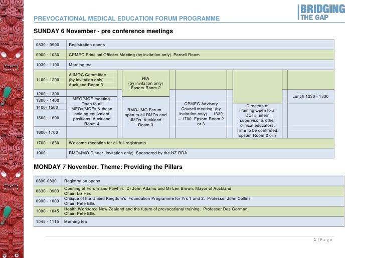 PREVOCATIONAL MEDICAL EDUCATION FORUM PROGRAMMESUNDAY 6 November - pre conference meetings0830 - 0900     Registration ope...