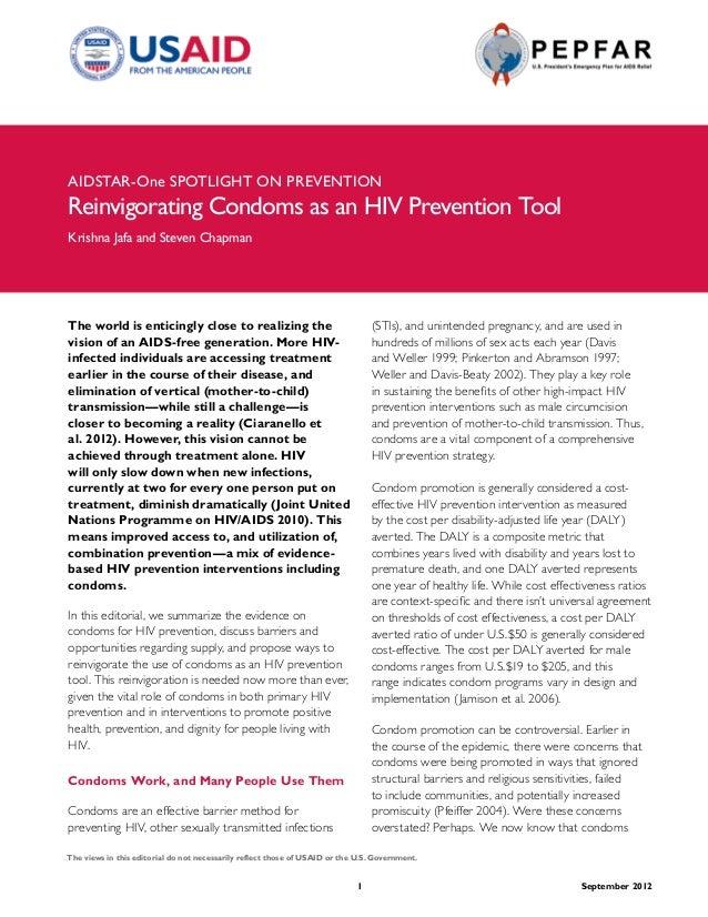 AIDSTAR-One SpOTlIghT On pREVEnTIOn Reinvigorating Condoms as an hIV prevention Tool Krishna Jafa and Steven Chapman The w...
