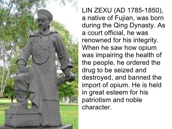 LIN ZEXU (AD 1785-1850), a native of Fujian, was born during the Qing Dynasty. As a court official, he was renowned for hi...