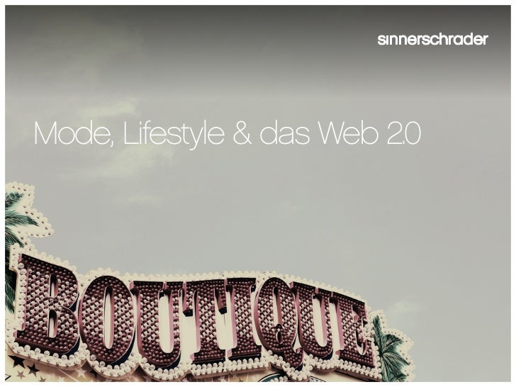 Mode, Lifestyle & das Web 2.0