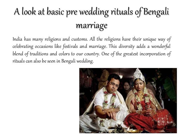A look at basic pre wedding rituals of Bengali marriage India has many religions and customs. All the religions have their...