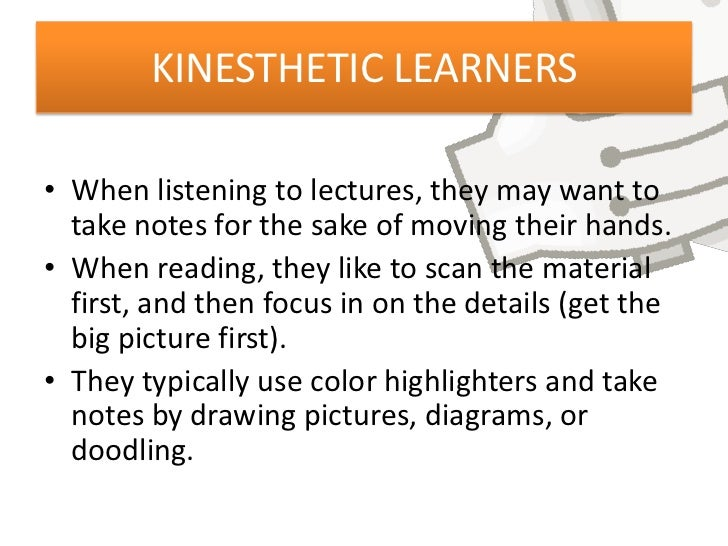 kinesthetic learning essay Kinesthetic learning essay custom student mr teacher eng 1001-04 8 may 2016 kinesthetic learning kinesthetic learning is also known as tactile learning.