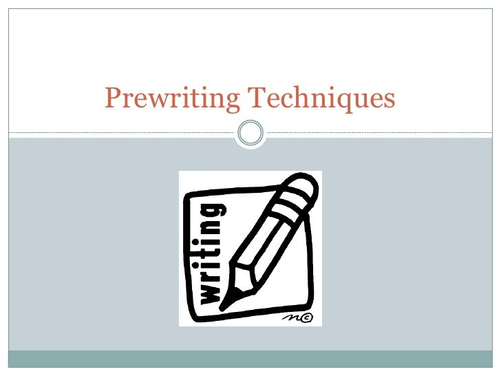 which one of these is not a prewriting technique