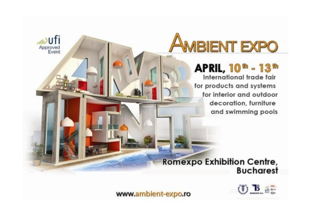 ABOUT AMBIENT EXPO AMBIENT EXPO Is The Most Important Fair In Central And  South Eastern ...