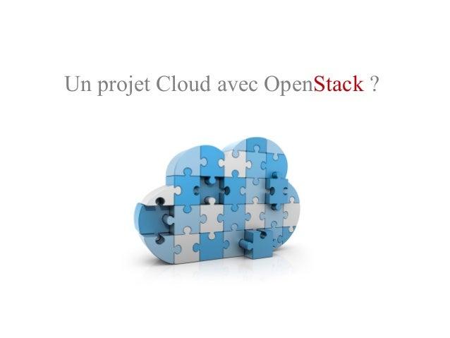 Un projet Cloud avec OpenStack ?