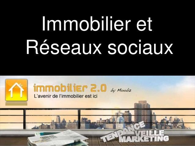 Immobilier et Réseaux sociaux