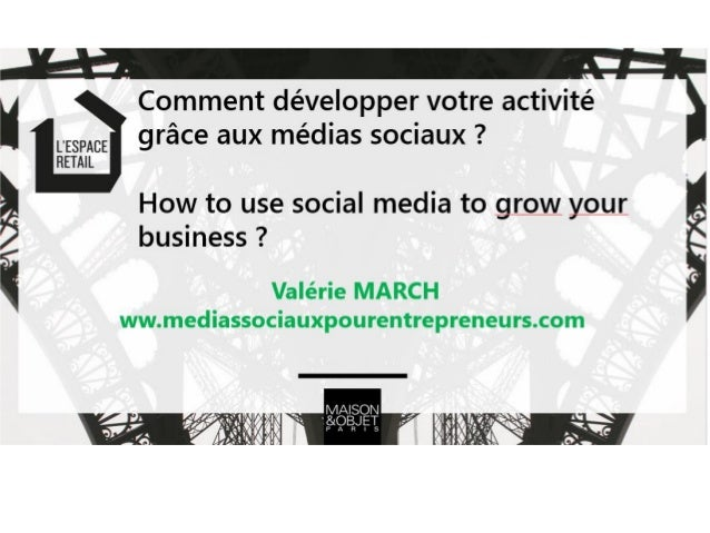 01/2016 Copyright Valérie MARCH - POACEA 2 Valérie MARCH Auteur « Comment développer votre activité grâce aux médias socia...