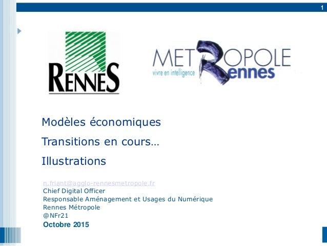 1 1 n.friant@agglo-rennesmetropole.fr Chief Digital Officer Responsable Aménagement et Usages du Numérique Rennes Métropol...