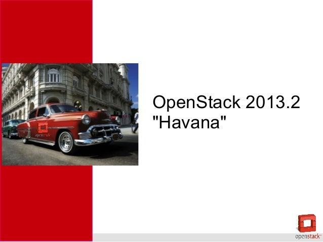 """OpenStack 2013.2 """"Havana"""""""