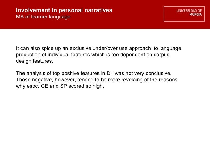 Involvement in personal narratives MA of learner language Involvement in personal narratives MA of learner language It can...