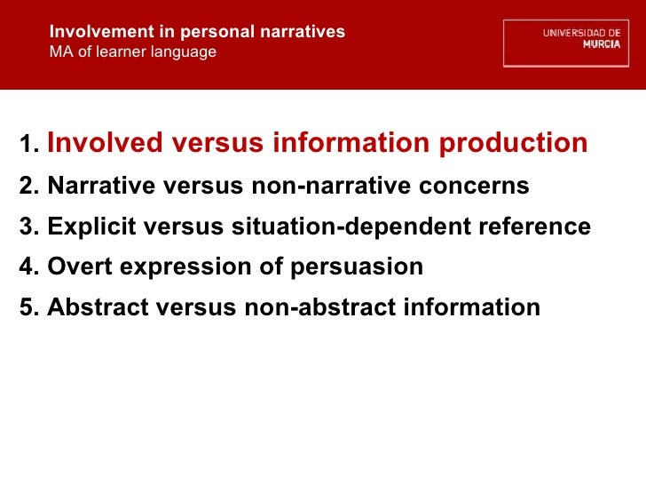 Involvement in personal narratives MA of learner language Involvement in personal narratives MA of learner language 1.  In...