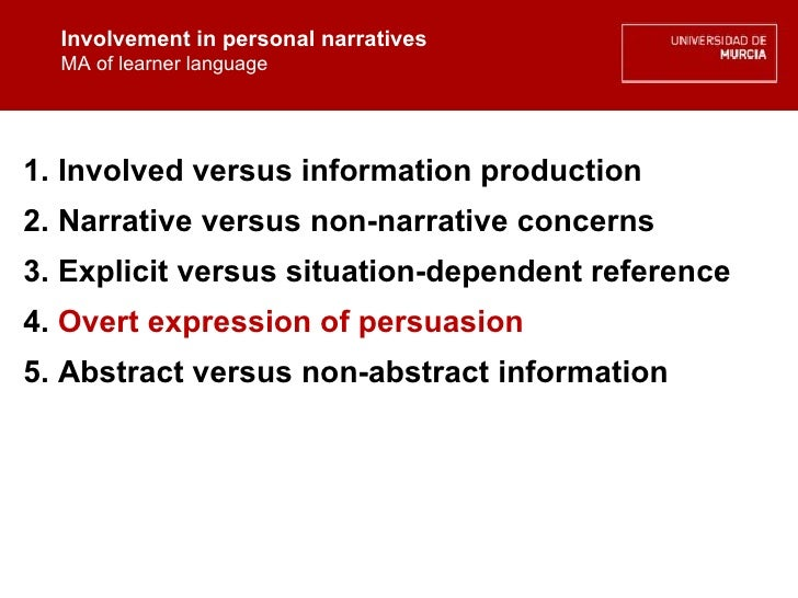 Involvement in personal narratives MA of learner language Involvement in personal narratives MA of learner language 1. Inv...