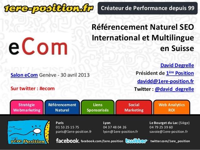 Web AnalyticsROILiensSponsorisésRéférencementNaturelSocialMarketingStratégieWebmarketingtwitter.com/1ere_positionParis01 5...