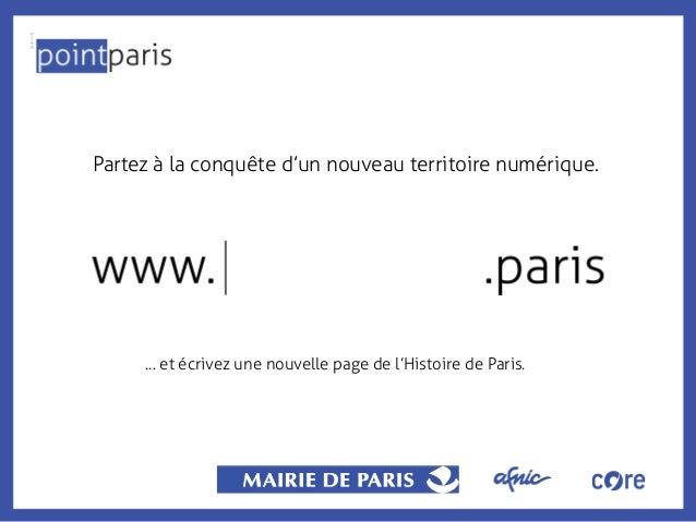 Partez à la conquête d'un nouveau territoire numérique.  ... et écrivez une nouvelle page de l'Histoire de Paris.
