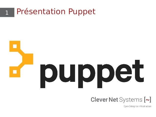 1 Présentation Puppet