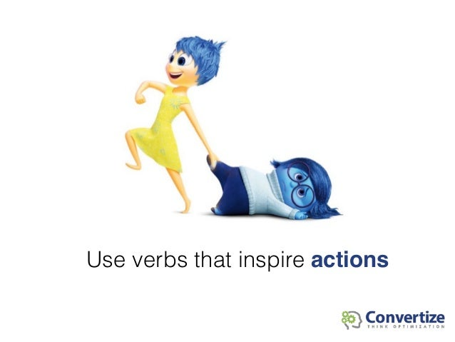 Use verbs that inspire actions