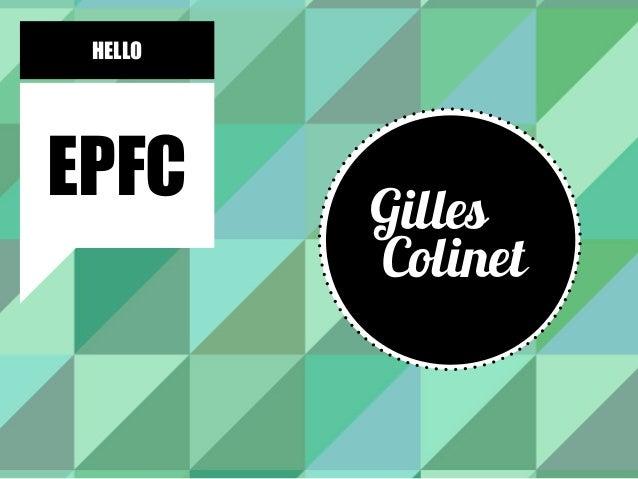 HELLO EPFC Gilles Colinet