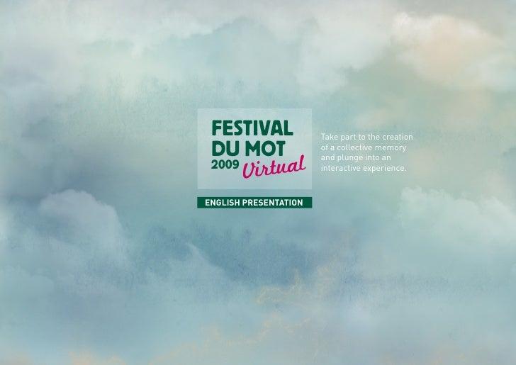 Presentation - FESTIVAL DU MOT 2009 - Virtual