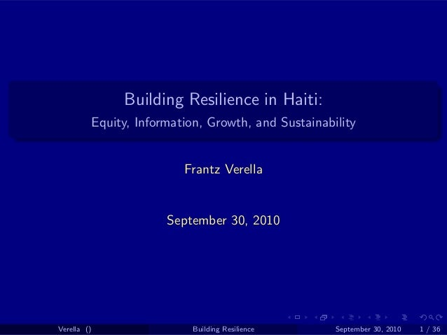 Building Resilience in Haiti:             Equity, Information, Growth, and Sustainability                             Fran...