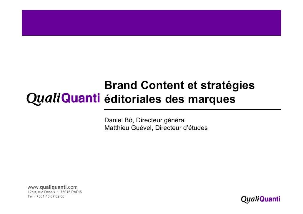 Brand Content et stratégies                                   éditoriales des marques                                   Da...