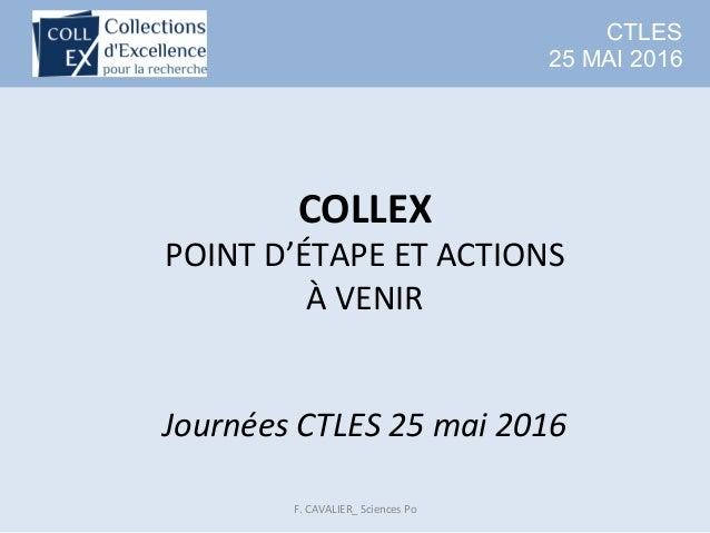 CTLES 25 MAI 2016 COLLEX POINTD'ÉTAPEETACTIONS ÀVENIR   JournéesCTLES25mai2016 F.CAVALIER_SciencesPo