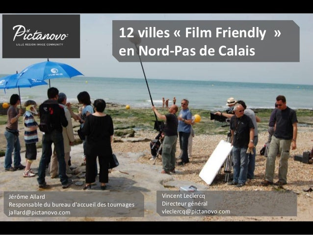 12 villes film friendly en nord pas de calais. Black Bedroom Furniture Sets. Home Design Ideas