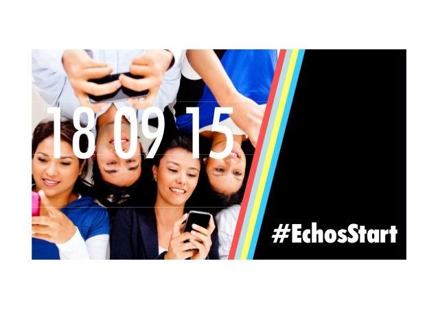 #EchosStart 18 09 15