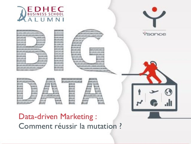 Data-driven Marketing :  Comment réussir la mutation ?