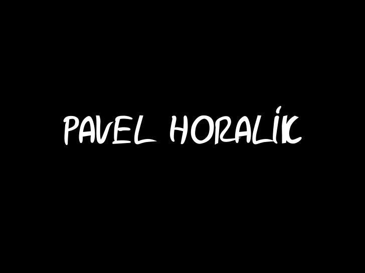 Můj příběh - Pavel Horalík Slide 3