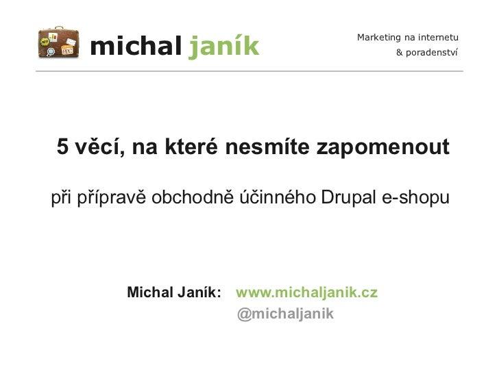 michal janík                                     Marketing na internetu                                             & pora...