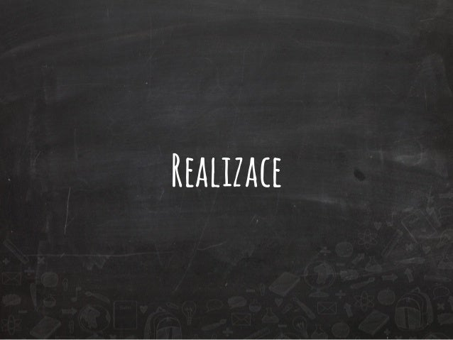 Realizace