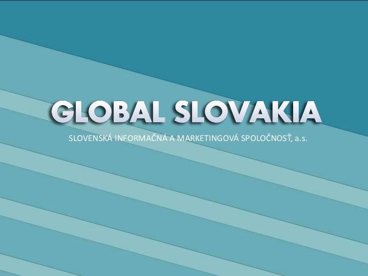 SLOVENSKÁ INFORMAČNÁ A MARKETINGOVÁ SPOLOČNOSŤ, a.s.<br />