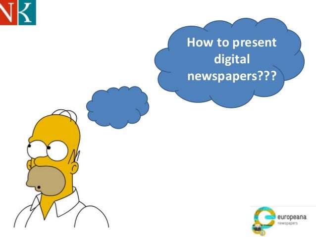 How to present digital newspapers???