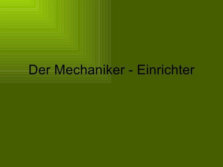 Der Mechaniker - Einrichter