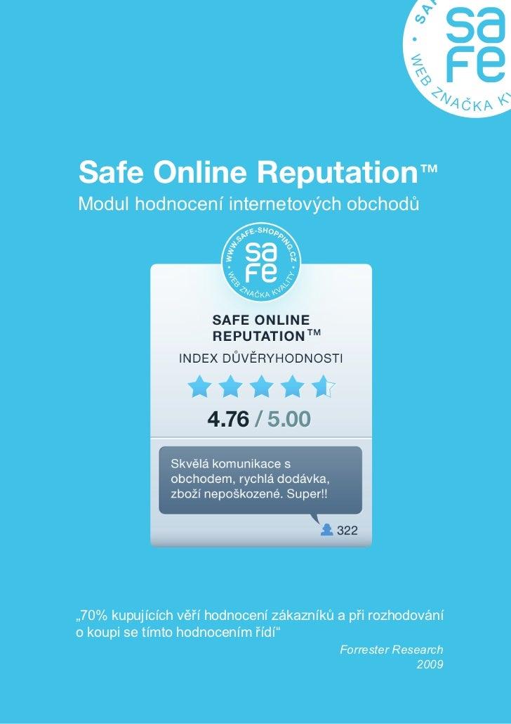 """Safe Online Reputation™Modul hodnocení internetových obchodů""""70% kupujících věří hodnocení zákazníků a při rozhodovánío ko..."""