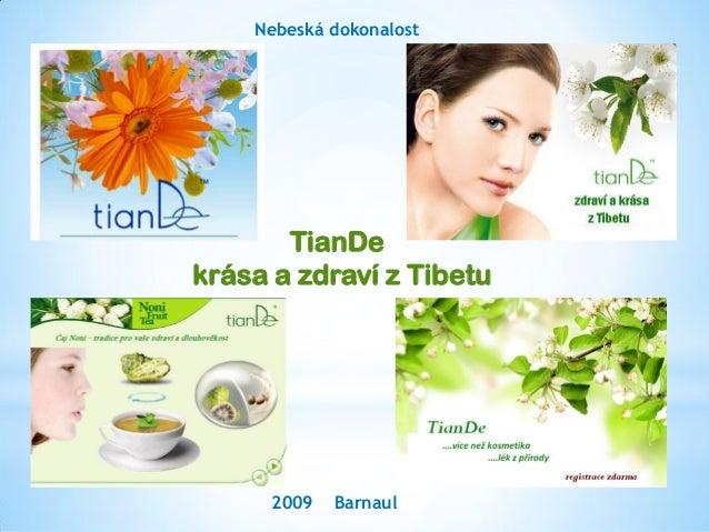 Prezentace tianDe nová