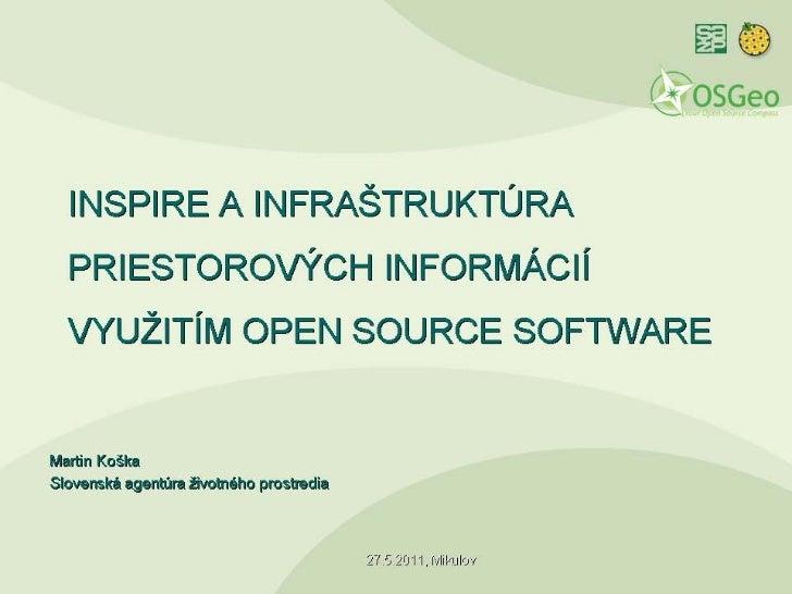 INSPIRE a infraštruktúra priestorových informácií využitím OSS