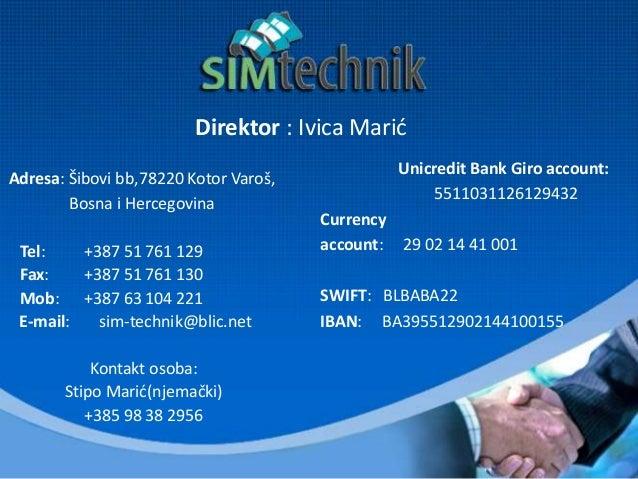 Direktor : Ivica Marić Adresa: Šibovi bb,78220 Kotor Varoš, Bosna i Hercegovina Tel: +387 51 761 129 Fax: +387 51 761 130 ...